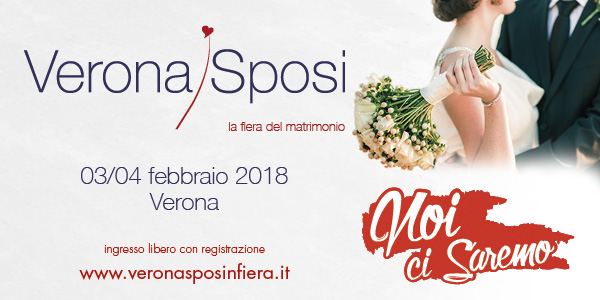 Verona Sposi 2018 – 03/04 febbraio!